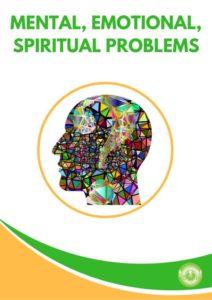 Holistic Solutions for Mental, Emotional & Spiritual Problems